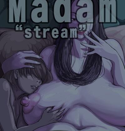 Madam Stream